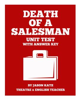 Death of a Salesman Unit Test With Answer Key