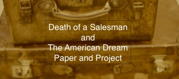 Death of a Salesman and The American Dream