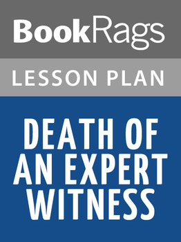 Death of an Expert Witness Lesson Plans