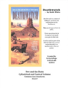 Deathwatch Ben & the Butte (Cylinder & Cone Volume) 8.G.9 ELA