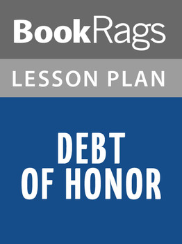 Debt of Honor Lesson Plans