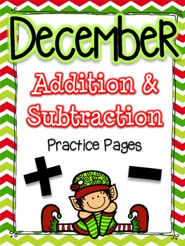 December Addition and Subtraction Practice Pages {No Prep}