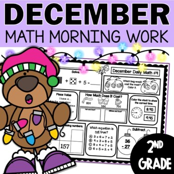 December Daily Math (2nd Grade) - Use for morning, homewor