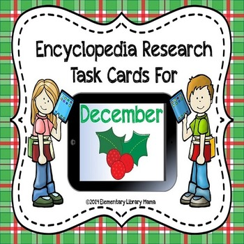 December Encyclopedia Research Task Cards with Self-Checki