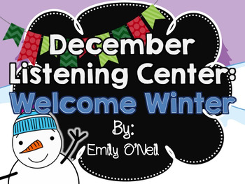 December Listening Centers - Welcome Winter