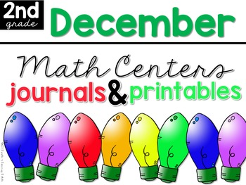 December Math Centers, Journals, and Printables Second Grade