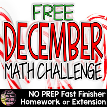 Christmas Math Challenge-FREE Holiday Fast Finisher, Homew