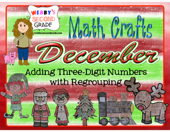 December Math Crafts Adding Three-Digit Numbers with Regrouping