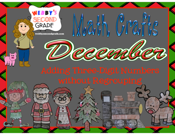 December Math Crafts Adding Three-Digit Numbers without Re