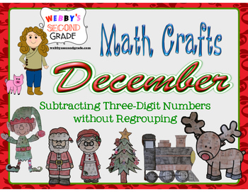 December Math Crafts Subtracting Three-Digit Numbers witho