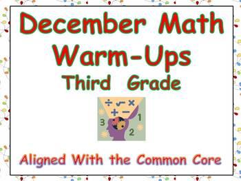 December Math Warm-Ups- Third Grade Common Core Aligned