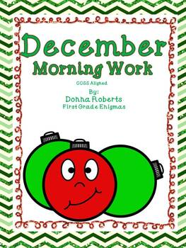 December Morning Work Common Core CCSS aligned 1st grade