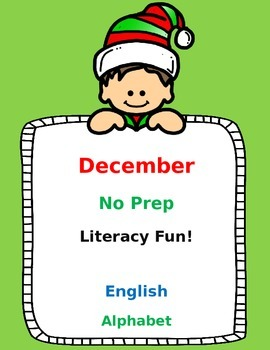 December No Prep Literacy Fun (English):  Pre-K and Kinder