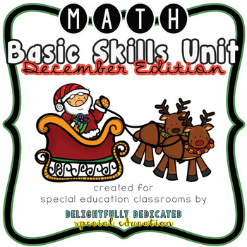 December No Prep Math Basic Skills Unit for Special Ed Classrooms