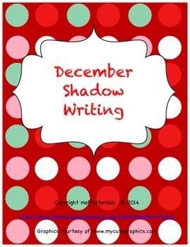 December Shadow Writing