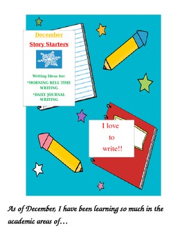 December Story Starters: Writing Ideas for Bell Work/Daily
