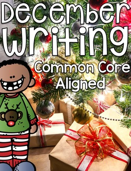 December Writing {Common Core Aligned}
