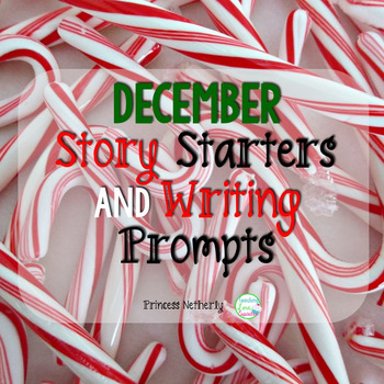 December Story Starters and Writing Prompts