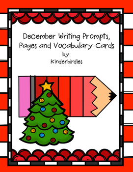 December Writing Prompts, Pages and Vocabulary Cards