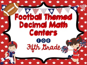 Decimal Centers for Fifth Grade - read, write, compare, ro