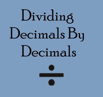 Decimal Division with Decimal Divisors