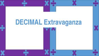 Decimal Extravaganza!