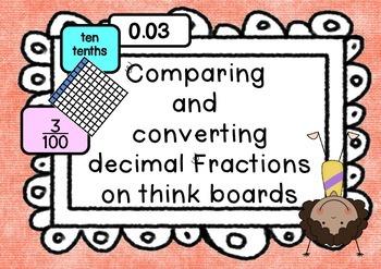 Decimal Fractions tenths & hundredths converting & compari