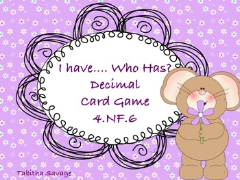 Decimal I have Who Has Class Activity 4.NF.6