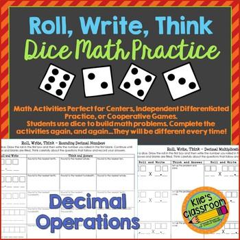 Decimal Math - Roll, Write, Think! - Dice Activity Math Sk