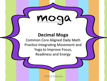 Decimal MOGA: Gr. 5 (Math/Yoga to Practice Place Value and
