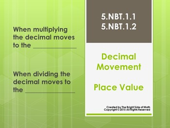 Decimal Movement & Patterns: 5.NBT.1.1 & 5.NBT.1.2