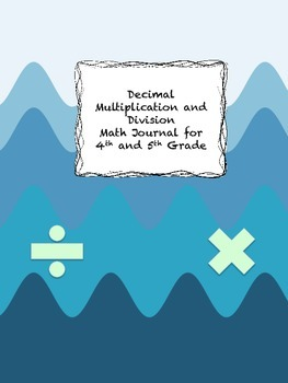 Decimal Multiplication and Division Math Journal