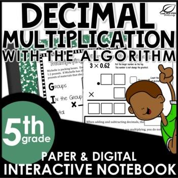 Decimal Multiplication using the Algorithm Interactive Not