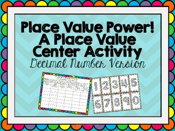 Decimal Number Place Value Relationships Math Center Activity