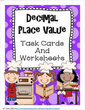 Decimal Place Value Task Cards and Worksheets--Fifth Grade