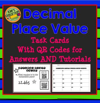 Decimal Place Value Task Cards with QR Codes for Answers a