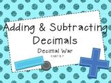 Decimal War-Adding and Subtracting Decimals