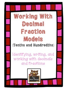Decimal and Fraction Models: Working With and Identifying