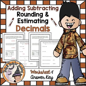 Decimals Add, Subtract, Round, and Estimate Practice or QUIZ