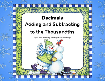 Decimals Adding and Subtracting to Thousandths-Grades 5-6-