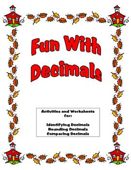 Decimals - Identifying, Rounding, & Comparing - Activities