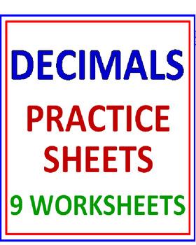 Decimals Practice Sheets (9 Worksheets)