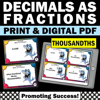 Decimals to Fractions to the THOUSANDTHS 5th Grade Math Games