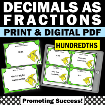 Decimals to Fractions to the HUNDREDTHS Games 4th Grade Co