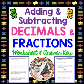 Decimals and Fractions Adding and Subtracting Add Subtract
