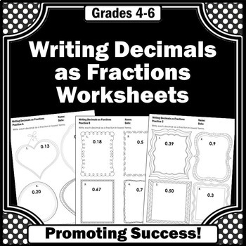 Decimals to Fractions Review Worksheets