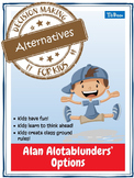 Decision Making for Kids: Alternatives featuring Alan Alot