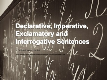 Declarative, Exclamatory, Interrogative and Imperative Sen