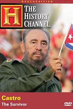 Declassified Castro The Survivor The History Channel Video