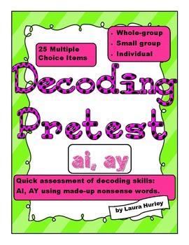 """Decoding Phonics Assessment """"ai"""""""
